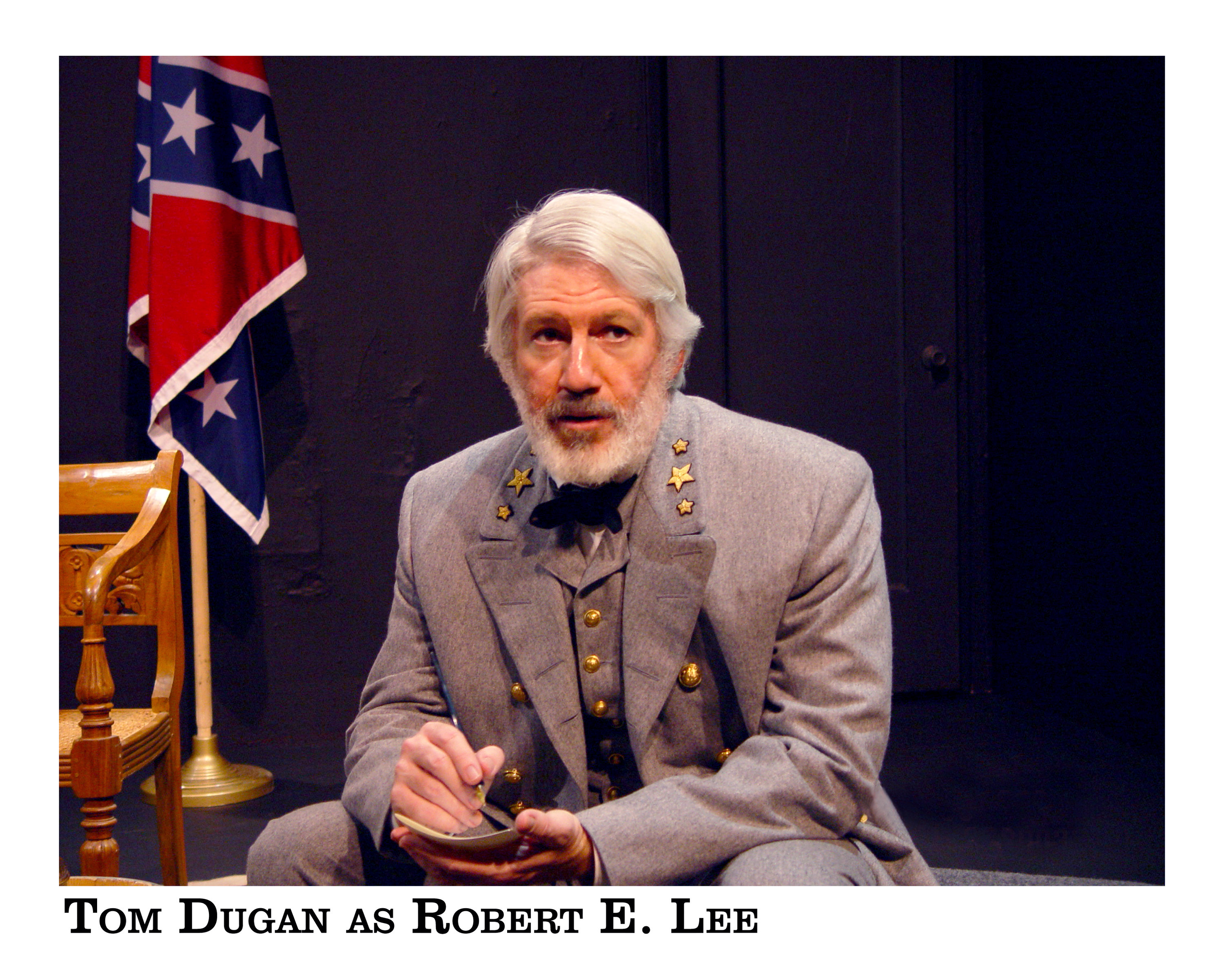 "Tom Dugan Plays Robert E. Lee in ""Shades of Gray"" at the Rubicon"